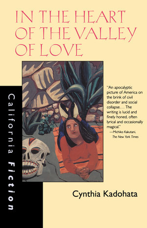 In the Heart of the Valley of Love by Cynthia Kadohata