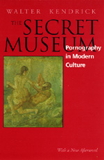 The Secret Museum by Walter Kendrick