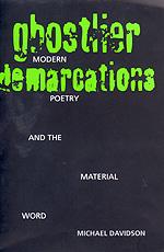Ghostlier Demarcations by Michael Davidson