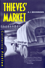 Thieves' Market by A. I. Bezzerides