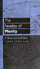 The Paradox of Plenty by Terry Lynn Karl