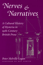 Nerves and Narratives by Peter Melville Logan