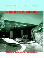 Garrett Eckbo by Marc Treib, Dorothée Imbert