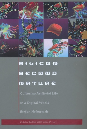 Silicon Second Nature by Stefan Helmreich
