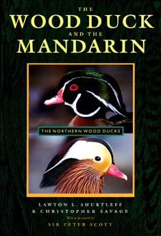 The Wood Duck and the Mandarin by Lawton L. Shurtleff, Christopher Savage