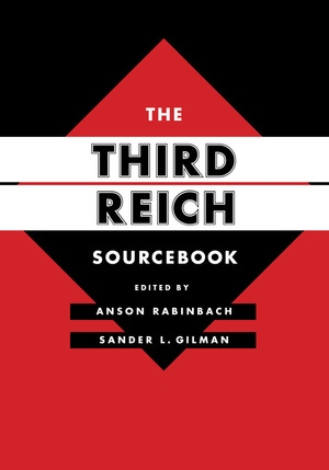 The Third Reich Sourcebook by Anson Rabinbach, Sander L. Gilman