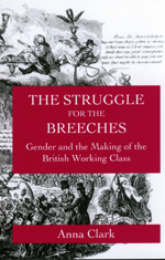 The Struggle for the Breeches by Anna Clark