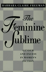 The Feminine Sublime by Barbara Claire Freeman