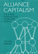 Alliance Capitalism by Michael L. Gerlach