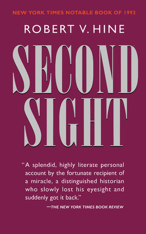 Second Sight by Robert V. Hine