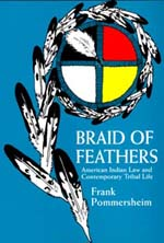 Braid of Feathers by Frank Pommersheim