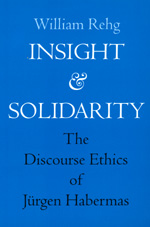 Insight and Solidarity by William Rehg