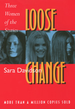 Loose Change by Sara Davidson