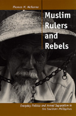 Muslim Rulers and Rebels by Thomas M. McKenna