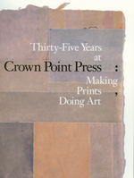 Thirty-five Years at Crown Point Press by Karin Breuer, Ruth Fine, Steven A. Nash