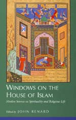Windows on the House of Islam by John Renard