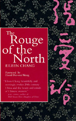 The Rouge of the North by Eileen Chang