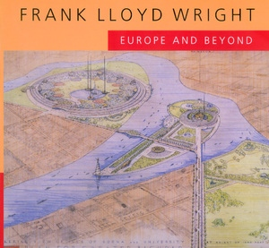Frank Lloyd Wright by Anthony Alofsin