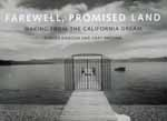 Farewell, Promised Land by Robert Dawson, Gray Brechin