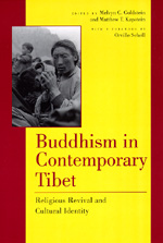 Buddhism in Contemporary Tibet by Melvyn C. Goldstein, Matthew T. Kapstein