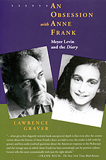 An Obsession with Anne Frank by Lawrence Graver
