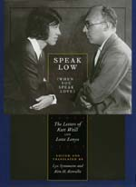 Speak Low (When You Speak Love) by Kurt Weill, Lotte Lenya, Lys Symonette