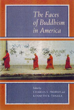 The Faces of Buddhism in America by Charles S. Prebish, Kenneth K. Tanaka
