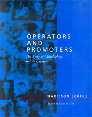 Operators and Promoters by Harrison G. Echols, Carol A. Gross
