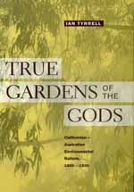 True Gardens of the Gods by Ian Tyrrell