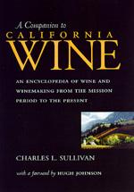 A Companion to California Wine by Charles L. Sullivan