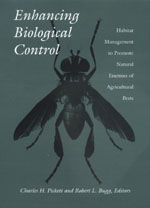 Enhancing Biological Control by Charles H. Pickett, Robert L. Bugg