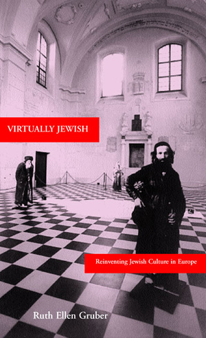 Virtually Jewish by Ruth Ellen Gruber