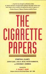 The Cigarette Papers by Stanton A. Glantz, John Slade, Lisa A. Bero