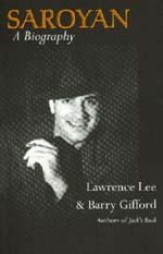 Saroyan by Lawrence Lee, Barry Gifford
