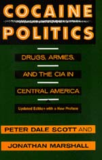 Cocaine Politics by Peter Dale Scott, Jonathan Marshall