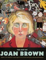 The Art of Joan Brown by Karen Tsujimoto, Jacquelynn Baas