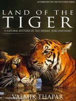 Land of the Tiger by Valmik Thapar