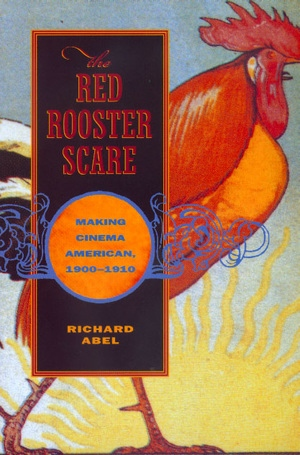 The Red Rooster Scare by Richard Abel
