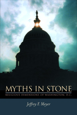 Myths in Stone by Jeffrey F. Meyer