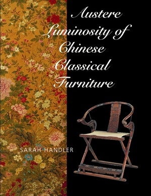 Austere Luminosity of Chinese Classical Furniture by Sarah Handler