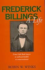 Frederick Billings by Robin W. Winks