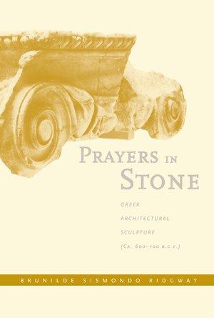 Prayers in Stone by Brunilde S. Ridgway