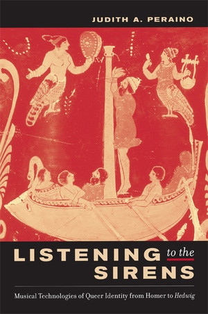 Listening to the Sirens by Judith Peraino