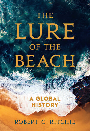 The Lure of the Beach by Robert C. Ritchie
