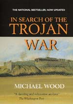 In Search of the Trojan War, Updated edition by Michael Wood