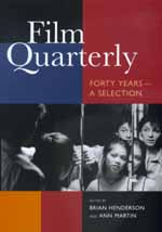 Film Quarterly by Brian Henderson, Ann Martin