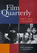 Film Quarterly by Brian Henderson, Ann Martin