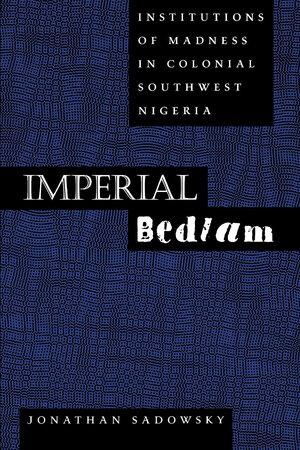 Imperial Bedlam by Jonathan Sadowsky