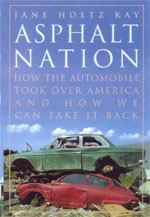 Asphalt Nation by Jane Holtz Kay