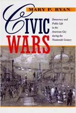 Civic Wars by Mary P. Ryan